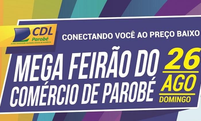 MEGA FEIRÃO DE PAROBÉ É NESTE DOMINGO